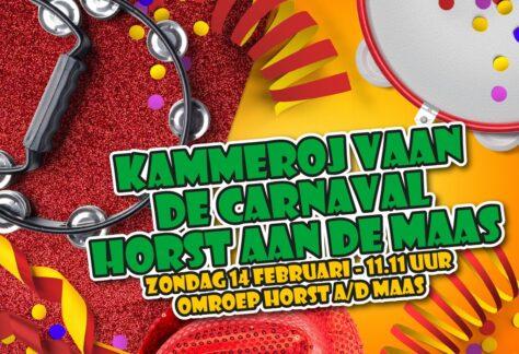 Kammeroj vaan de Carnaval Horst aan de Maas!!!